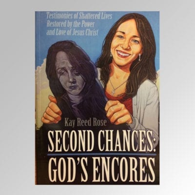 Second Chances, Gods Encores by Kay Reed Rose - book